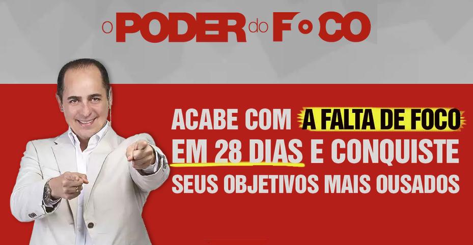 O Poder do Foco Curso Paulo Vieira Febracis